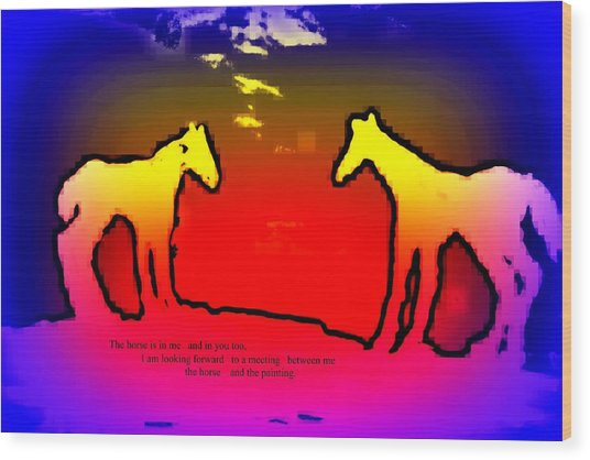 Feel The Horses Inside Of Us And The Space Outside  Wood Print