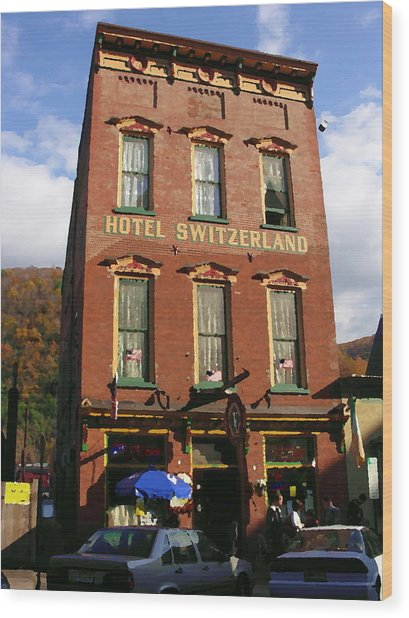 Hotel Switzerland In Jim Thorpe Pa Wood Print by Jacqueline M Lewis