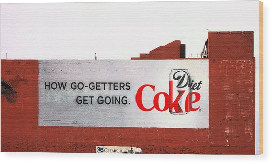 How Go Getters Get Going Wood Print