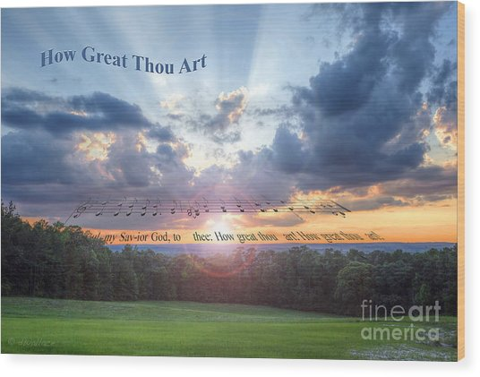 How Great Thou Art Sunset Wood Print
