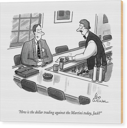 How Is The Dollar Trading Against The Martini Wood Print