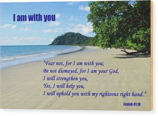 I Am With You Beach Scene Wood Print