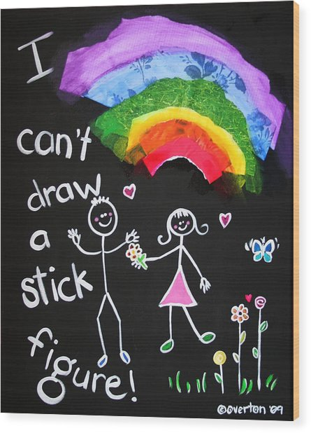 I Can't Draw A Stick Figure Mixed Media Kids Room Painting Wood Print