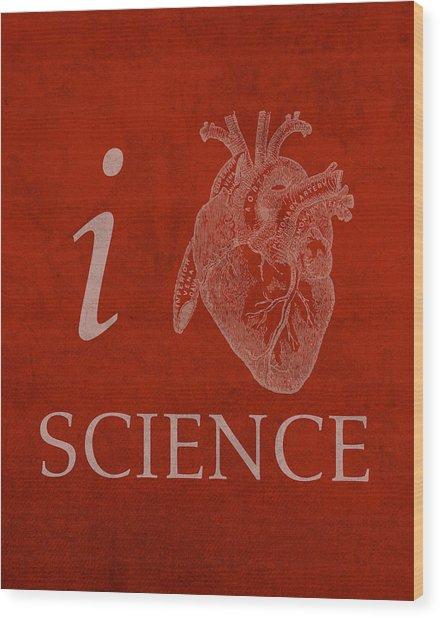 I Heart Science Humor Poster Wood Print