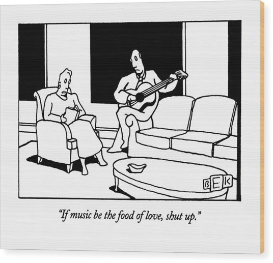 If Music Be The Food Of Love Wood Print