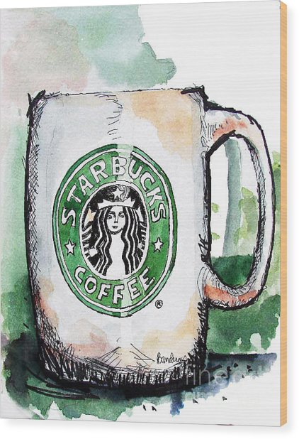 I'm Thinking Starbucks Wood Print