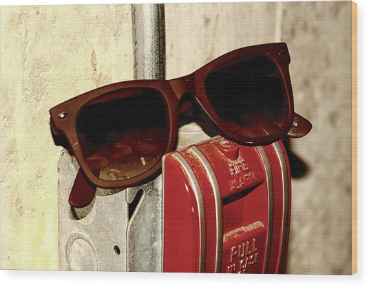 In Case Of Fire Grab Shades Wood Print