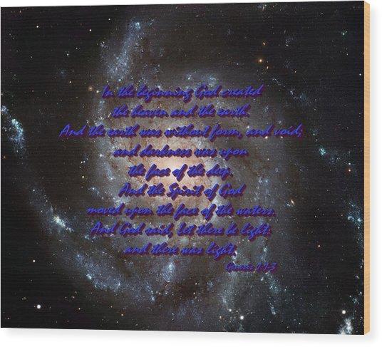 In The Beginning God Genesis 1 1-3 Wood Print by L Brown