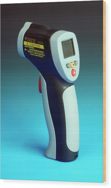 Infrared Laser Thermometer Wood Print