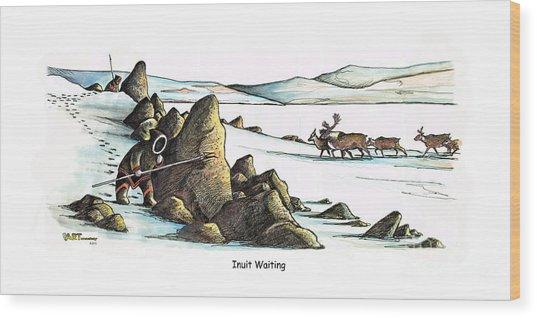 Inuit Waiting Wood Print