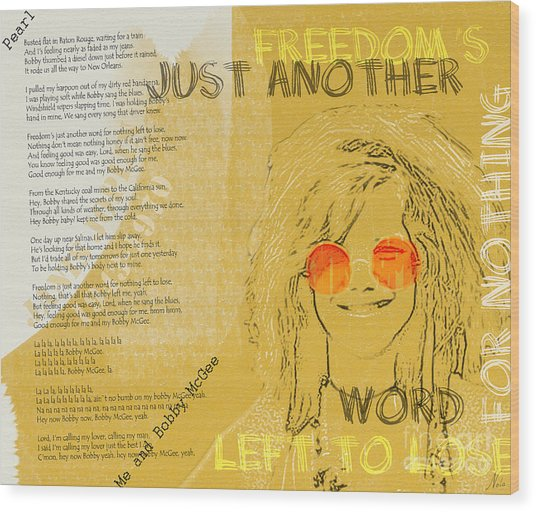 Janis Joplin Song Lyrics Bobby Mcgee Wood Print