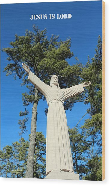Jesus Is Lord Wood Print