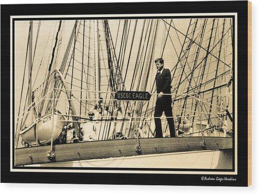 John F Kennedy On Coast Guard Eagle Wood Print