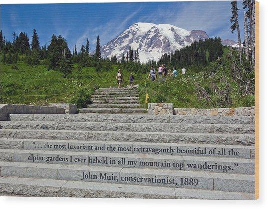 John Muir Quote At Mt Rainier Wood Print