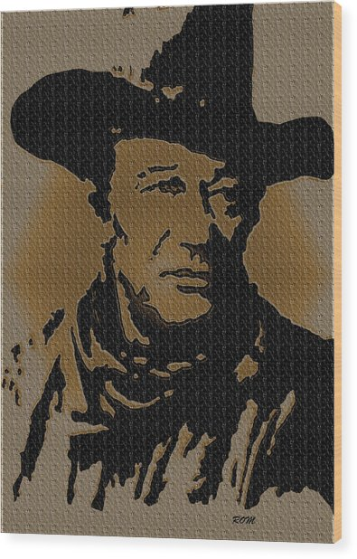 John Wayne Lives Wood Print