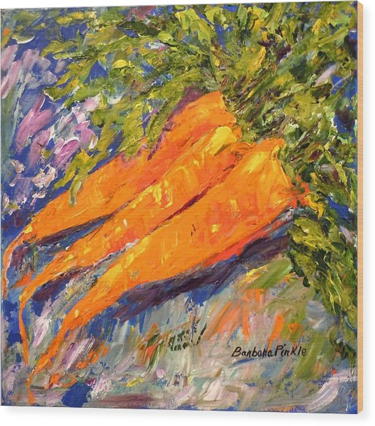 Just Carrots Wood Print by Barbara Pirkle