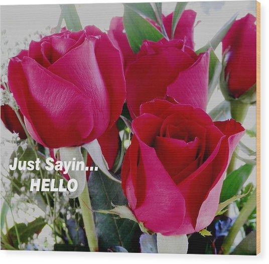 Sending Red Roses Wood Print