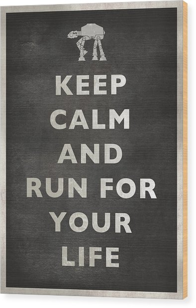Keep Calm At-at Wood Print