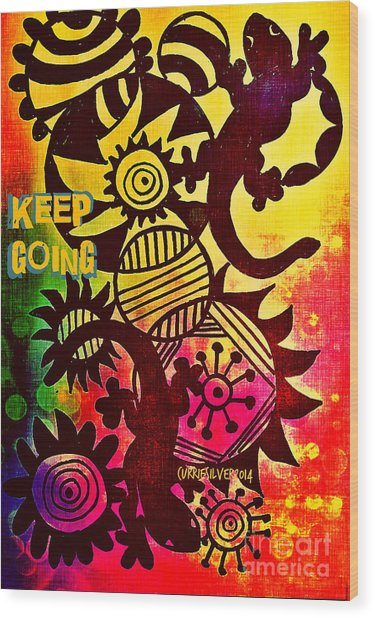 Keep Going Wood Print by Currie Silver