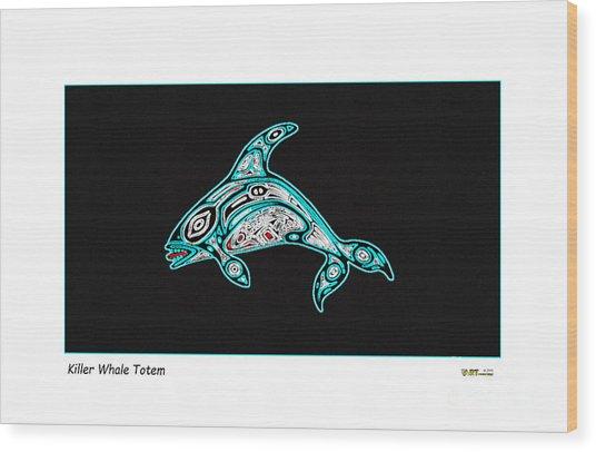 Killer Whale Totem Wood Print