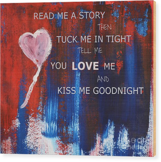 Kiss Me Goodnight Wood Print