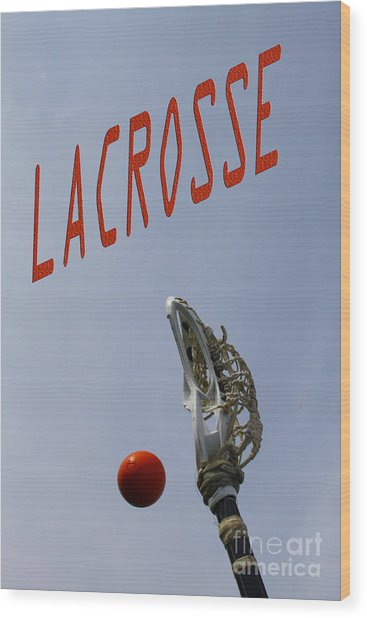 Lacrosse Is The Word 1 Wood Print