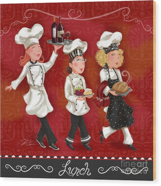 Lady Chefs - Lunch Wood Print
