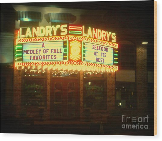 Landry's Seafood In Lomoish Wood Print