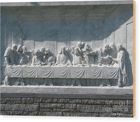 Last Supper Wood Print by Greg Patzer