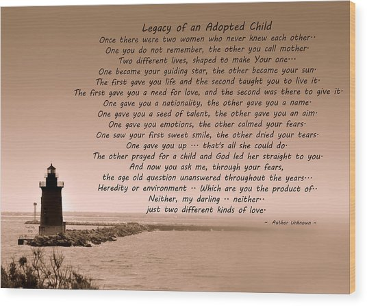 Legacy Of An Adopted Child Wood Print