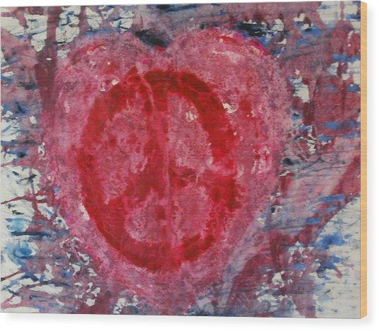 Let Peace Flow Through Love Wood Print
