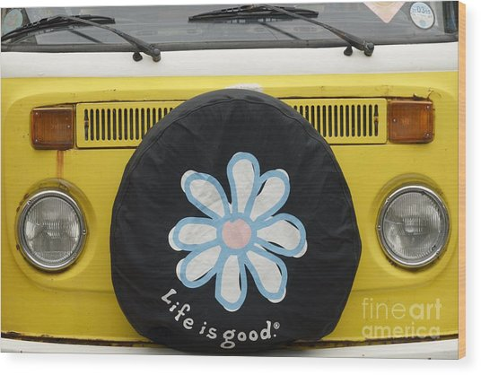 Life Is Good With Vw Wood Print