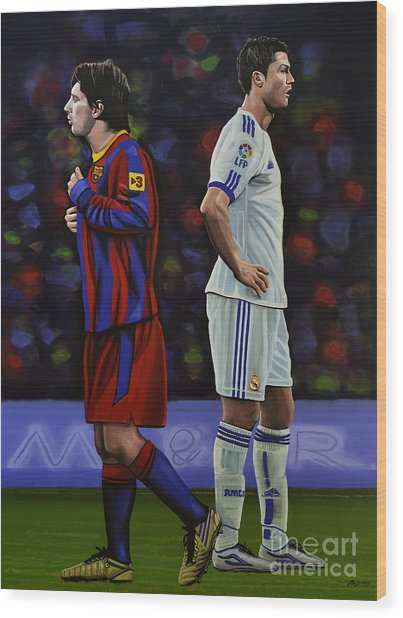 Lionel Messi And Cristiano Ronaldo Wood Print