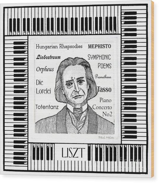 Liszt Wood Print by Paul Helm
