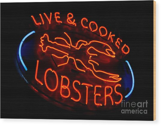 Live And Cooked Lobsters Old Neon Light Store Sign Wood Print