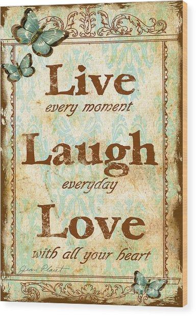 Live-laugh-love Wood Print