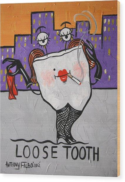 Loose Tooth Wood Print