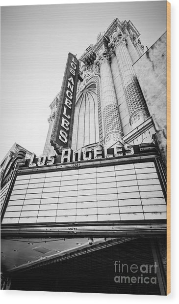 Los Angeles Theatre Sign In Black And White Wood Print by Paul Velgos