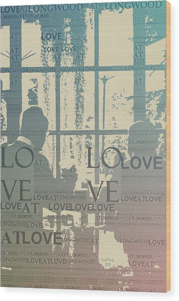 Love At Longwood Wood Print