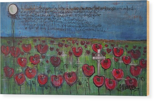 Love For Flanders Fields Poppies Wood Print