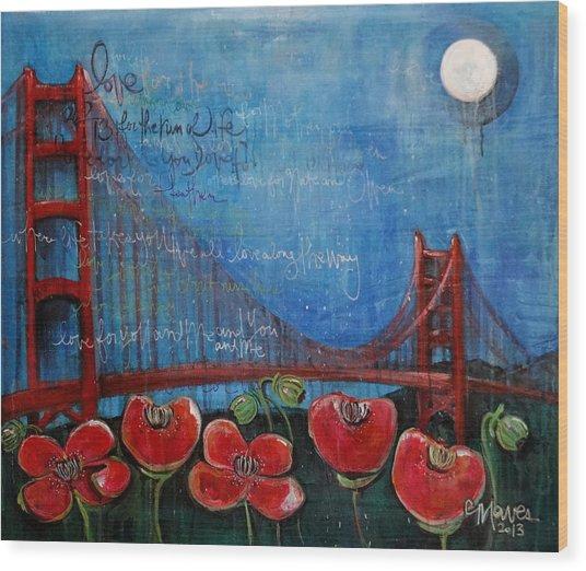 Love For San Francisco Wood Print