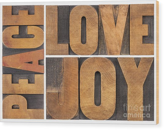 Love Joy And Peace Wood Print