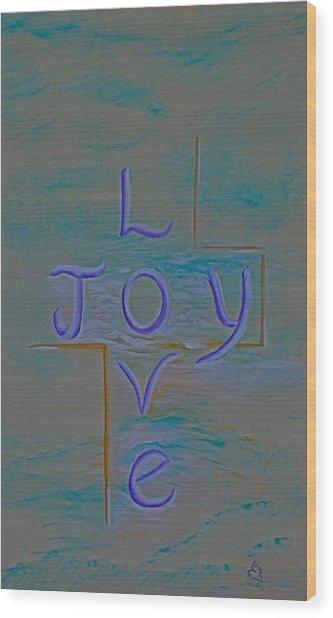 Love Joy Wood Print by Mary Grabill
