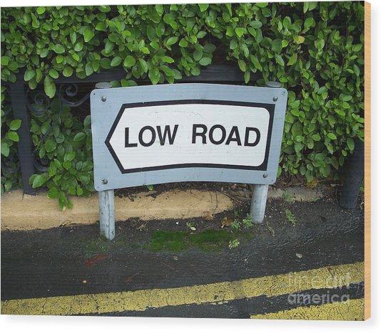 Low Road Wood Print