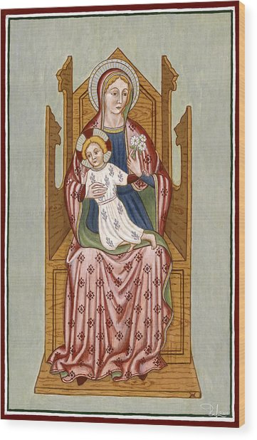Madonna Col Bambino In Trono - Mother Of God On The Throne. Wood Print