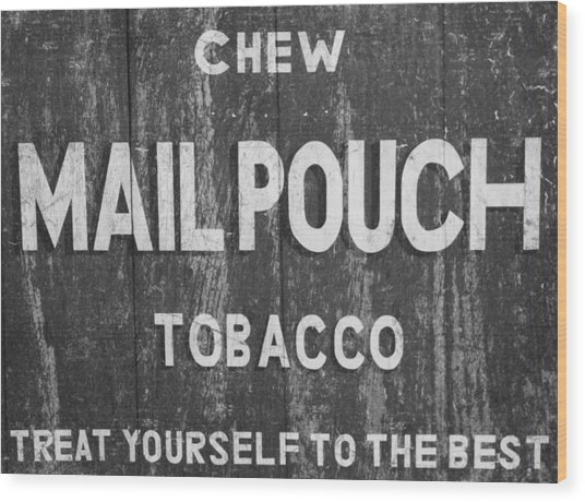 Mail Pouch Tobacco Black And White Wood Print