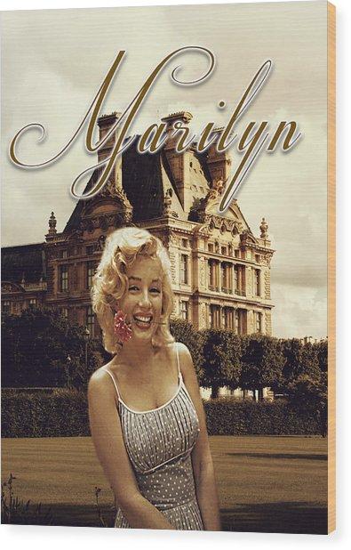 Marilyn Paris Monroe Wood Print