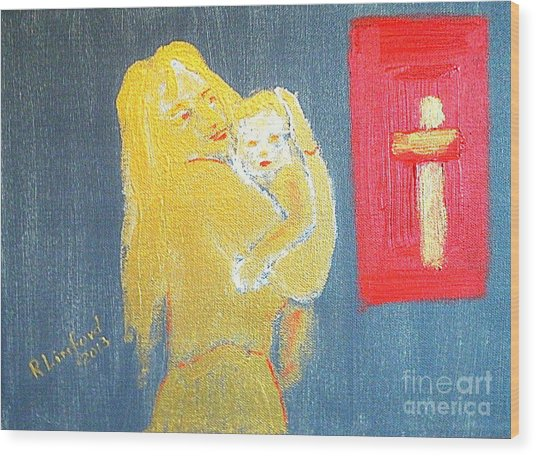 Mary And Baby Jesus 1 Wood Print by Richard W Linford