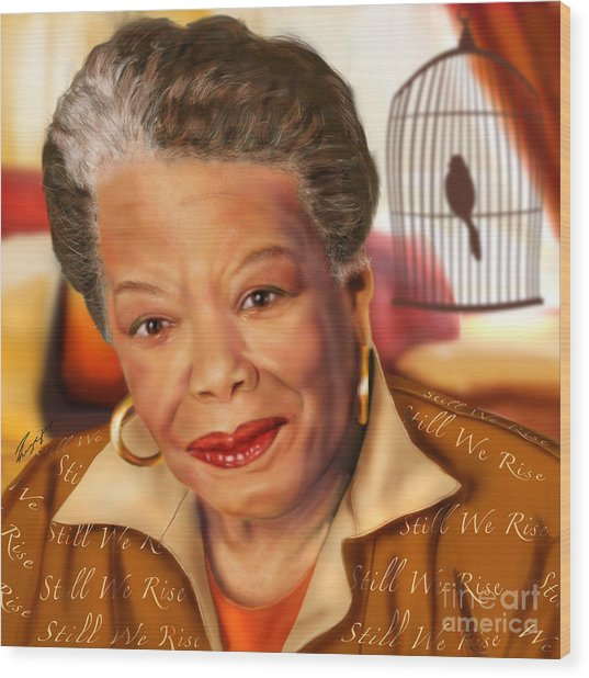 Maya Angelou Rise Of The Song Bird Wood Print