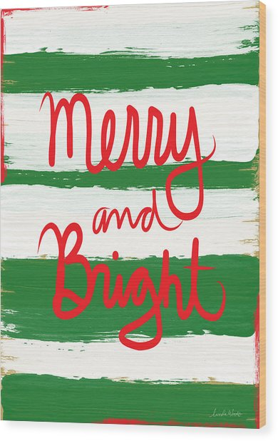 Merry And Bright- Greeting Card Wood Print